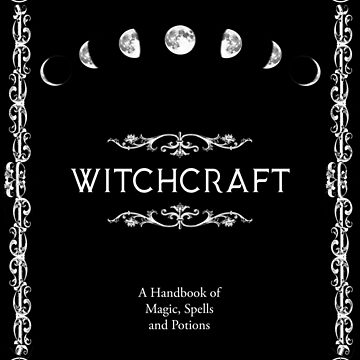 Witchcraft A Handbook of Magic Spells and Potions by StilleSkygger