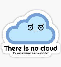 Es gibt keine Wolke - Missbilligung Gesicht Sticker