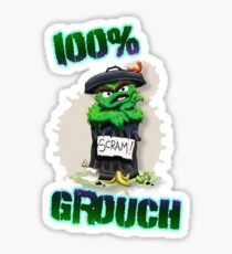 Don't Be A Grouch Sticker
