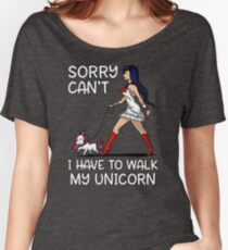 Sorry Can't I Have To Walk My Unicorn Funny Magical Women's Relaxed Fit T-Shirt