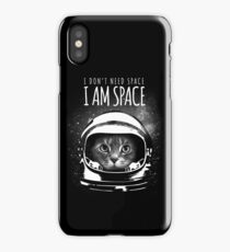 I don't need Space iPhone Case/Skin