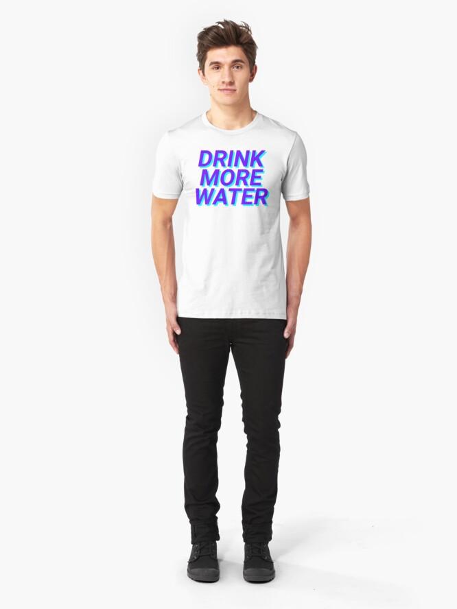 Alternative Ansicht von trinke mehr Wasser Slim Fit T-Shirt