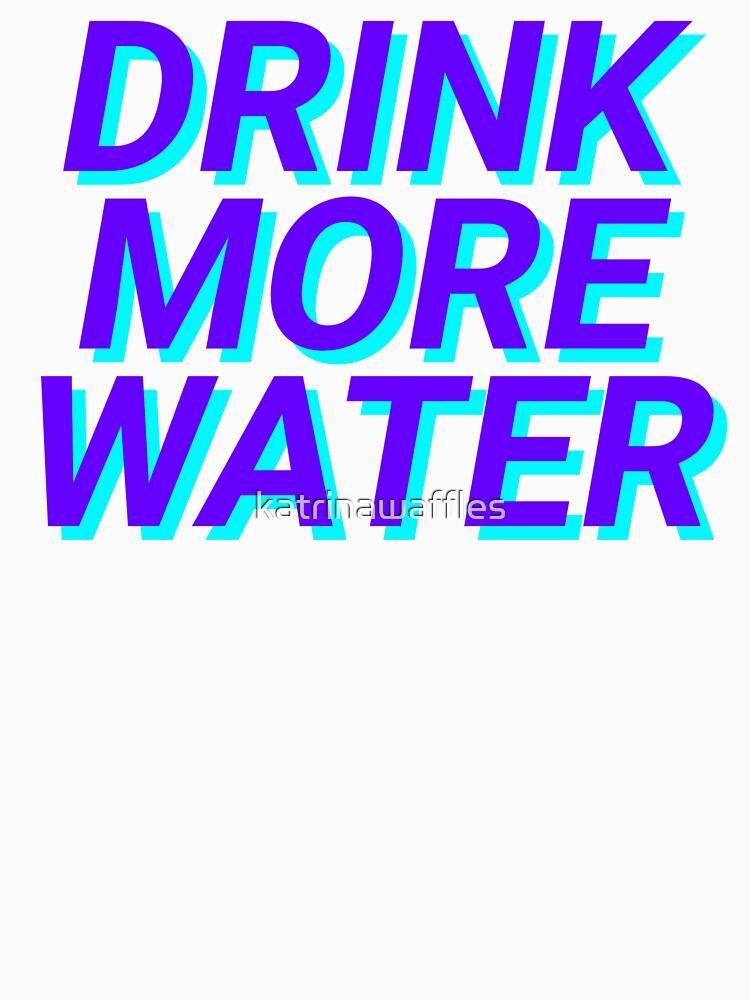 trinke mehr Wasser von katrinawaffles