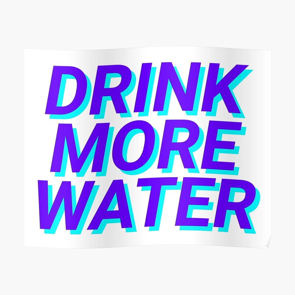 trinke mehr Wasser Poster