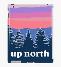 up north iPad Case/Skin