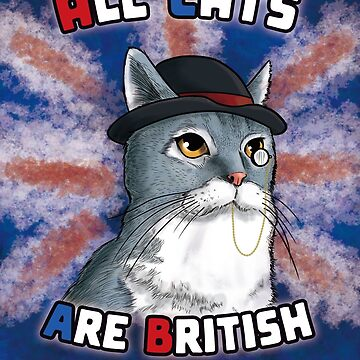 All Cats Are British by Bloodysender