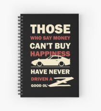 Happiness in a Datsun Z Spiral Notebook