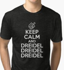 Keep Calm And Dreidel Dreidel Dreidel Hanukkah Tri-blend T-Shirt