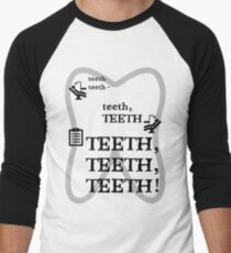 TEETH TEETH TEETH - full tweet version Men's Baseball ¾ T-Shirt