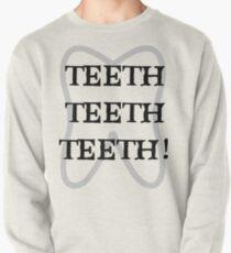 TEETH TEETH TEETH Pullover