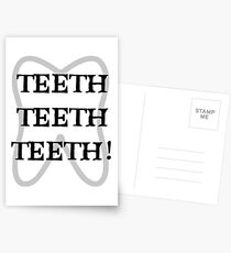 TEETH TEETH TEETH Postcards