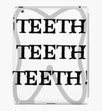 TEETH TEETH TEETH iPad Case/Skin