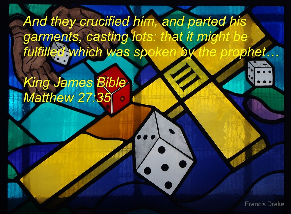 Christ's Garments - Scripture by Francis Drake