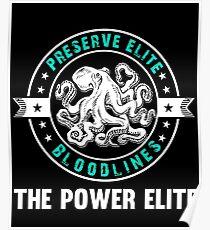 Preserve Elite Bloodlines - The Power Elite Poster
