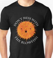 Don't Mess with the Blowfish T-Shirt