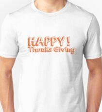 Happy Thanksgiving T-Shirt Funny Gift Shirt T-Shirt