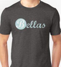 Bellas Unisex T-Shirt