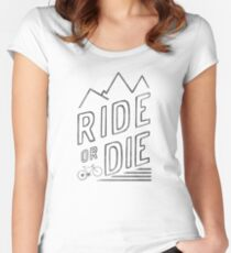 Ride or Die Women's Fitted Scoop T-Shirt