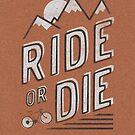 Ride or Die by Zeke Tucker