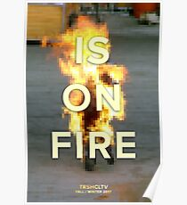...is on fire Poster