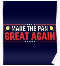 Make The Pan Great Again Poster