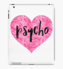 Psycho Watercolor Heart - Cute PSYCHO Heart Print T-Shirt Sticker Pillow iPad Case/Skin