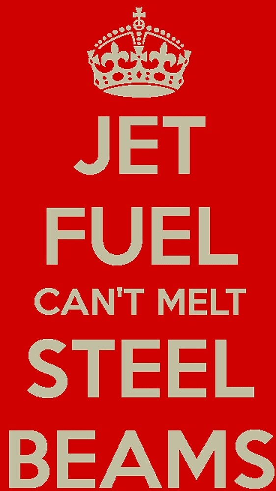 Jet fuel can't melt steel beams by bbsaur
