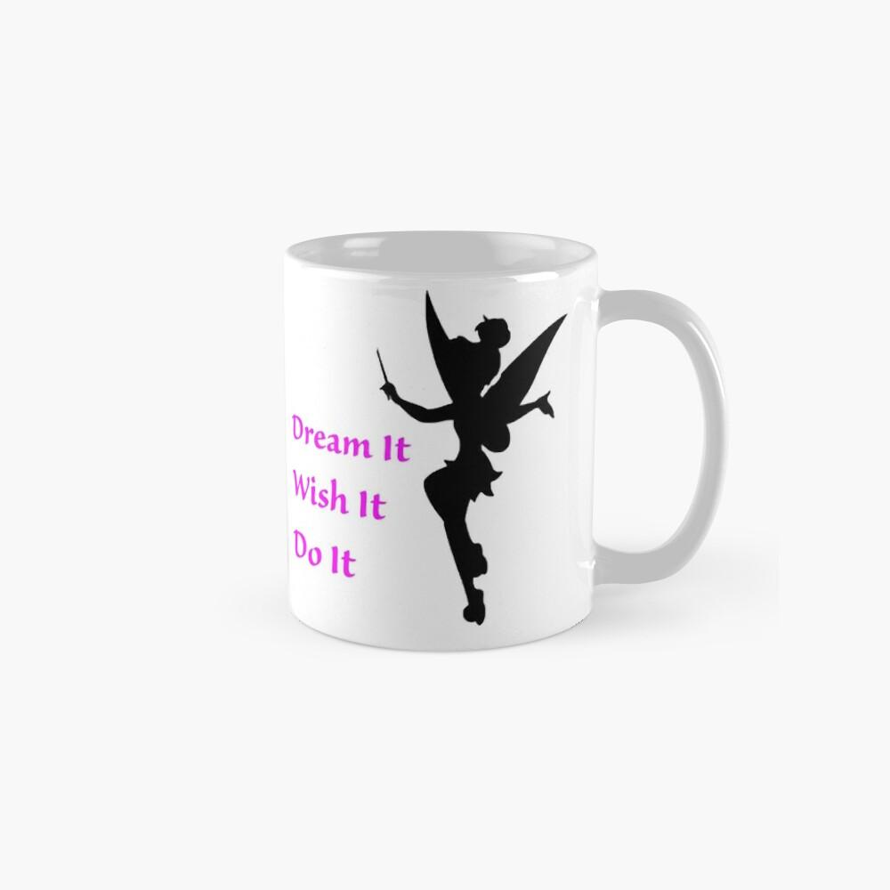 Dream, Wish, Do, Tinkerbell Mugs