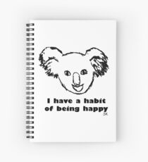 Habit of being happy Spiral Notebook