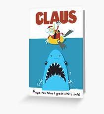 Claus! Greeting Card