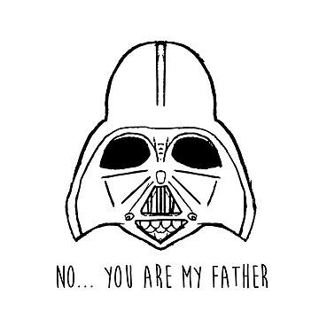 no you are my father by laurathedrawer