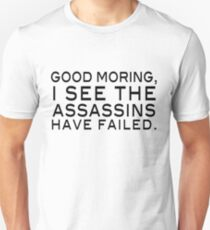 Good Morning! Unisex T-Shirt