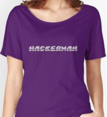 Hackerman Women's Relaxed Fit T-Shirt