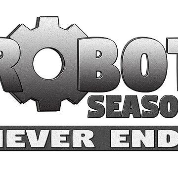 Robot Season Never Ends by ShenaLeonard