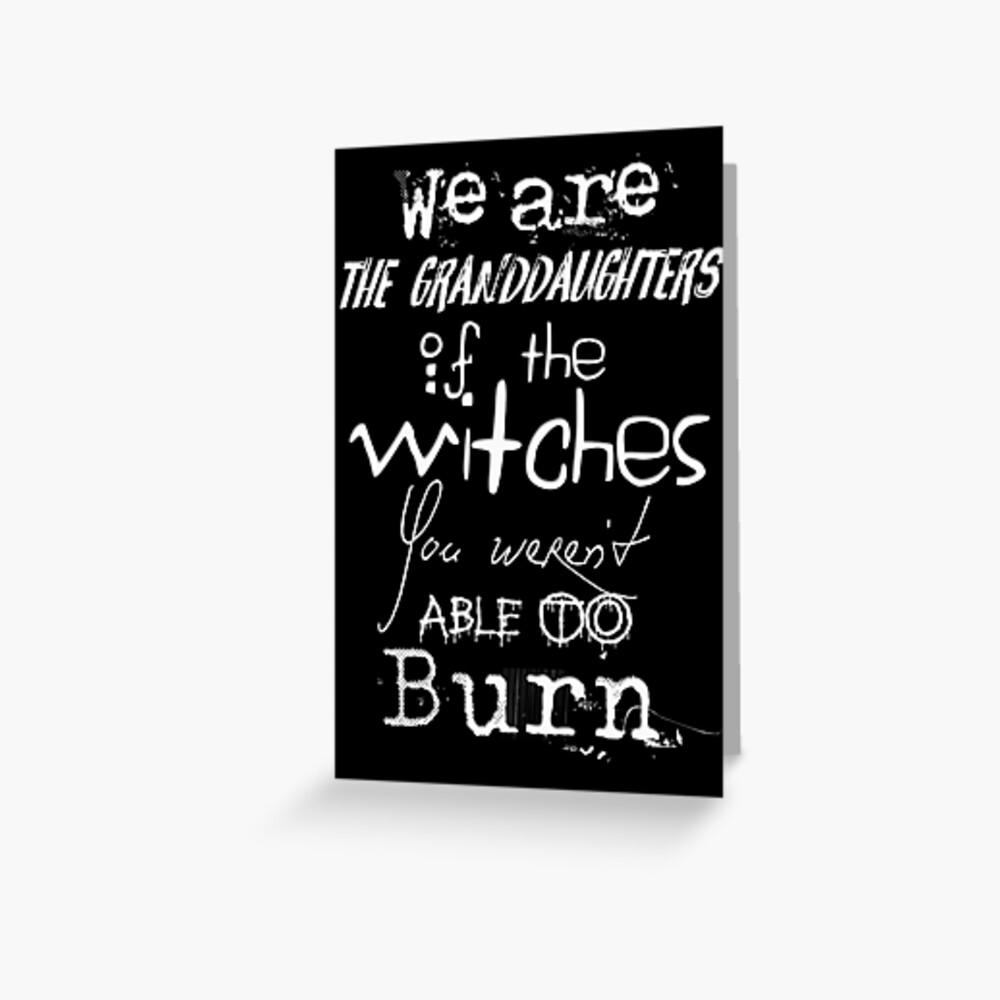 Somos las nietas de las brujas que no pudieron quemar ... Tarjetas de felicitación