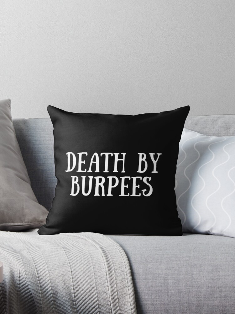 e5cf358f Death By Burpees - Cute Fitness Quote Joke