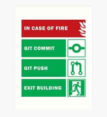 In Case of Fire for Developers Art Print