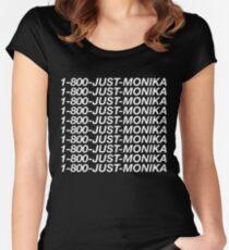 1-800-JUST-MONIKA - Doki Doki Literature Club Shirt Women's Fitted Scoop T-Shirt