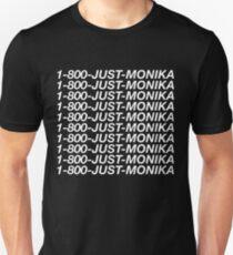 1-800-JUST-MONIKA - Doki Doki Literature Club Shirt Unisex T-Shirt