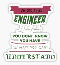 ICH BIN INGENIEUR [ENGINEER] - Ich löse Probleme Sticker