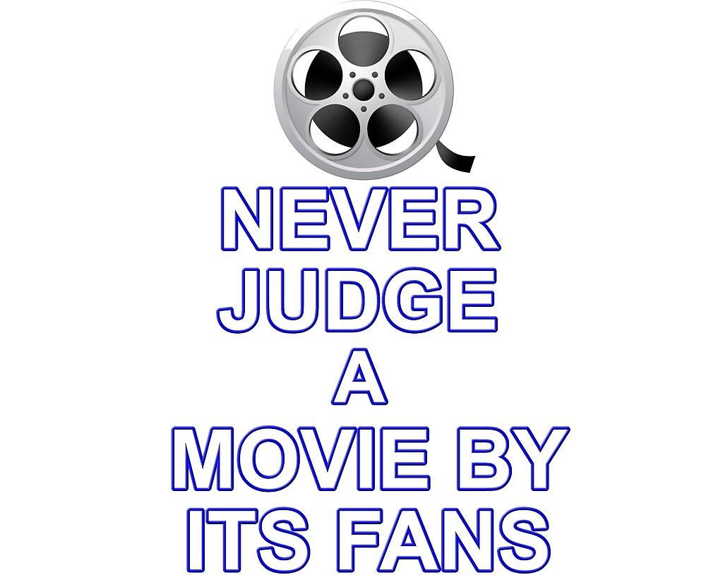 Never Judge A Film by Hadam10Rose