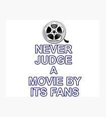 Never Judge A Film Photographic Print