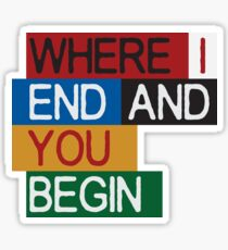 Hail to the thief - Where I end and you begin  Sticker