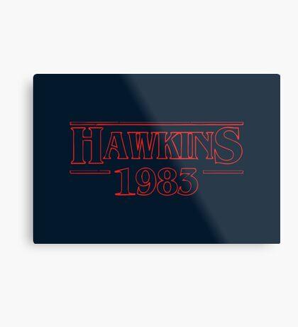 Hawkins 1983 Metal Print