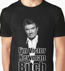 I'm Victor Newman B * ch Graphic T-Shirt