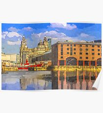 The Albert Dock and Royal Liver Building Poster