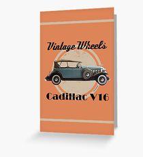 Vintage Wheels - Cadillac V16 Greeting Card