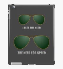 I feel the need. The need for speed. iPad Case/Skin