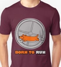 BORN TO RUN Unisex T-Shirt