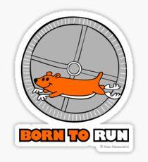 BORN TO RUN Sticker